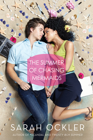 The Summer of Chasing Mermaids by Sarah Ockler | ARC Review