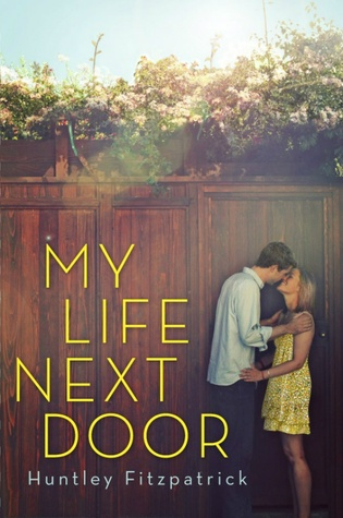 Mini Reviews: My Life Next Door and What Happened to Goodbye