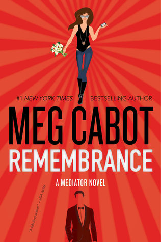 Remembrance (The Mediator, #7) by Meg Cabot