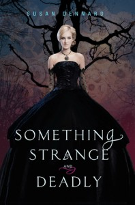 something strange and deadly