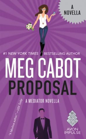 Proposal: A Mediator Novella by Meg Cabot