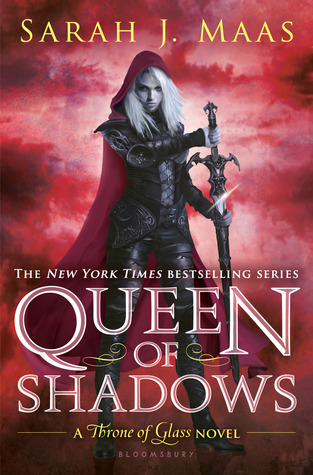 Queen of Shadows (Throne of Glass, #4) by Sarah J. Maas