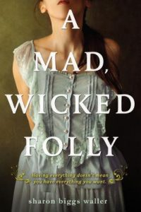 a mad,wicked folly 2