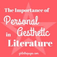 The Importance of Personal Aesthetic in Literature