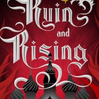 Ruin and Rising by Leigh Bardugo- Review & Series Thoughts