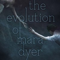 The Evolution of Mara Dyer by Michelle Hodkin-Review