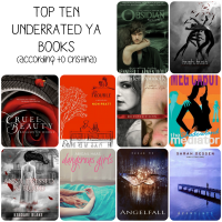 Top Ten Underrated Books in YA (In My Humble Opinion)