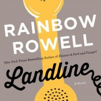 Landline by Rainbow Rowell- Review