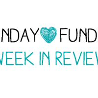 Sunday Funday: Week in Review [3]