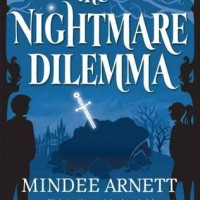The Nightmare Dilemma by Mindee Arnett- Mini Review