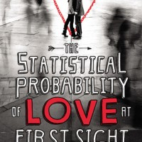 The Statistical Probability of Love at First Sight by Jennifer E. Smith- Review