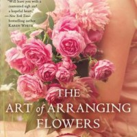 The Art of Arranging Flowers by Lynne Branard- ARC Review