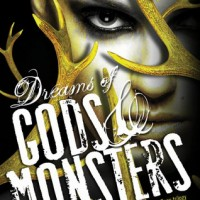 Dreams of Gods and Monsters by Laini Taylor- Review