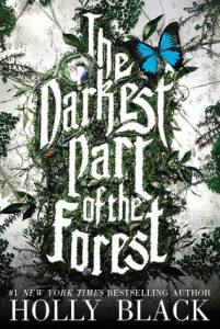 The Darkest Part of the Forest by Holly Black- Review