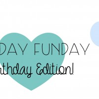 Sunday Funday: Birthday Edition!