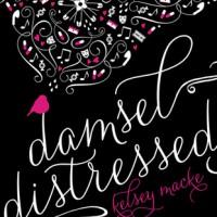 Damsel Distressed by Kelsey Macke | Review