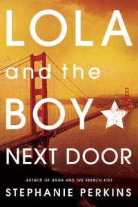 Lola and the Boy Next Door by Stephanie Perkins | Review