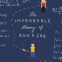 The Improbable Theory of Ana and Zak | ARC Review