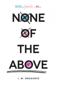 None of the Above by I.W. Gregorio | Review