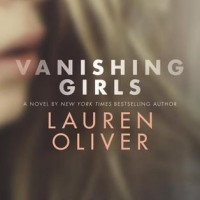 Vanishing Girls by Lauren Oliver | Review