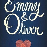 Emmy & Oliver by Robin Benway | ARC Review