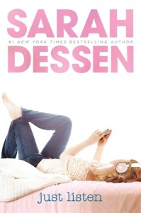 Just Listen by Sarah Dessen | Review
