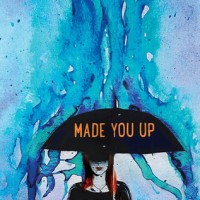 Made You Up by Francesca Zappia | Review