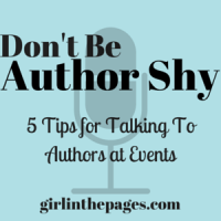 Don't Be Author Shy: 5 Tips For Talking To Authors At Events