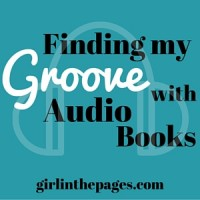 Finding My Groove with Audio Books