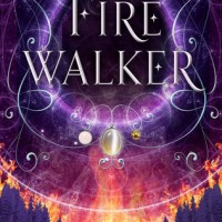 Firewalker (Worldwalker Trilogy #2) by Josephine Angelini | ARC Review