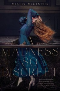 Celebrating One Year of Book Buddies: A Madness So Discreet by Mindy McGinnis (& Giveaway!)