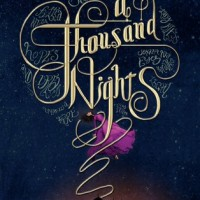 A Thousand Nights by E. K. Johnston | ARC Review