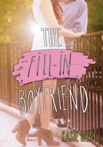 The Fill-In Boyfriend by Kasie West | Mini Review