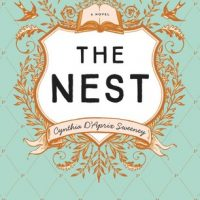 The Nest by Cynthia D'Aprix Sweeney | Mini Review