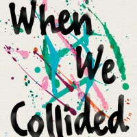When We Collided by Emery Lord | ARC Review