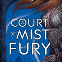 A Court of Mist and Fury by Sarah J Maas | The Book That Stole My Soul