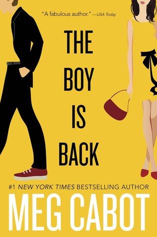 The Boy Is Back (Boy, #4) by Meg Cabot