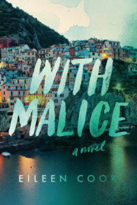 With Malice by Eileen Cook | Review