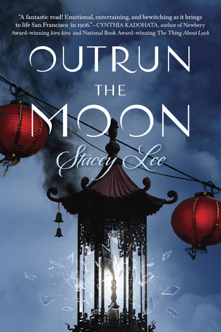 Outrun the Moon by Stacey Lee | Review