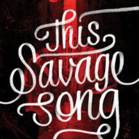 This Savage Song by Victoria Schwab | ARC Review