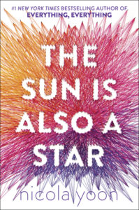 The Sun is Also a Star by Nicola Yoon | ARC Review