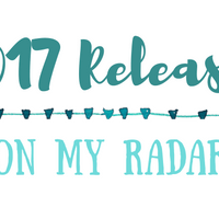2017 Releases on My Radar