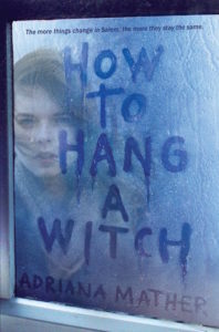 How to Hang a Witch by Adriana Mather | Review