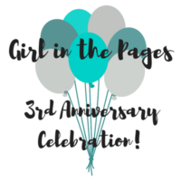 Girl in the Pages Turns 3! | Anniversary Celebration and Giveaway!