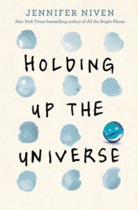 Holding Up the Universe by Jennifer Niven | Review