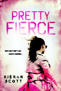 Pretty Fierce by Kieran Scott | ARC Review