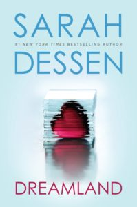 Dreamland by Sarah Dessen | #ReadADessen Tour and Giveaway