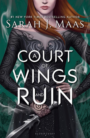 A Court of Wings and Ruin (A Court of Thorns and Roses, #3) by Sarah J. Maas
