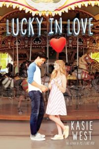 Lucky In Love by Kasie West | ARC Review