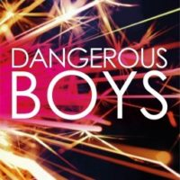 Dangerous Boys Aren't Nearly As Dangerous As Girls